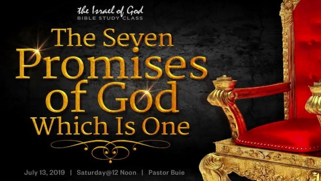 7132019 - The Seven Promises of God, Which Is One