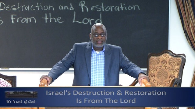 5252019 - IOG Memphis- Israel's Destruction & Restoration Is From God