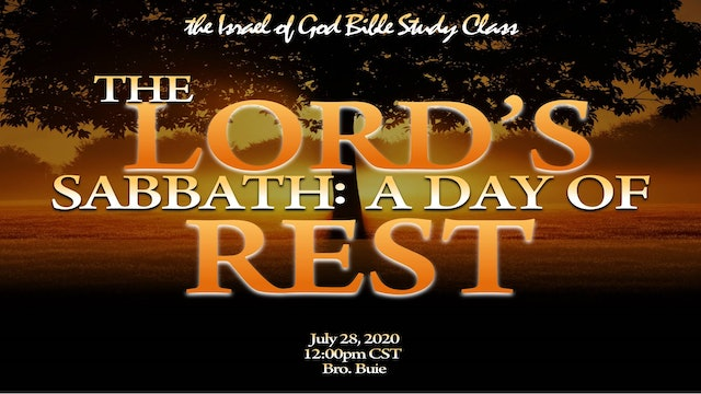 07252020 - The Lord's Sabbath: A Day of Rest