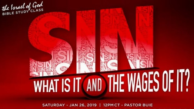 1262019 - Sin: What Is It And The Wages of It?