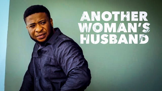 ANOTHER WOMAN'S HUSBAND