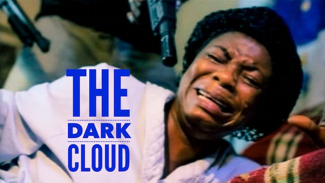 The Dark Cloud - Nollywood Movie