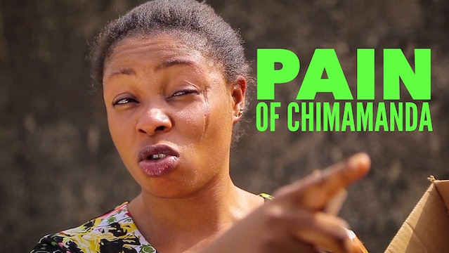 Pain Of Chimamanda