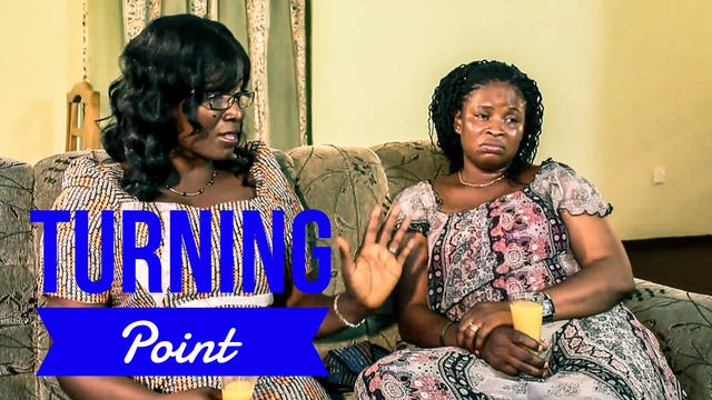 Turning Point - Nollywood Movie