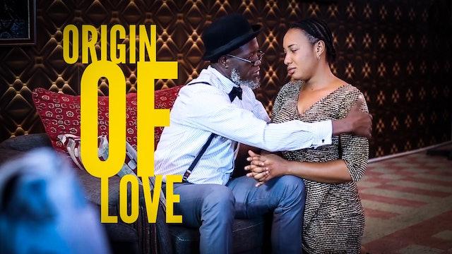 ORIGIN OF LOVE