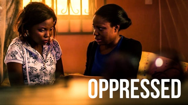 Oppressed - African Movie