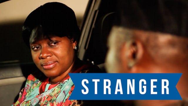 Stranger - Nollywood Movie