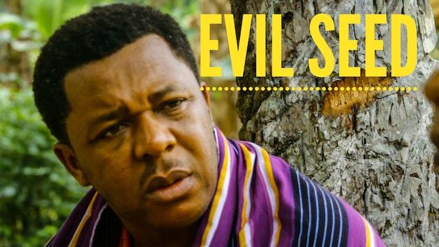 Evil Seed
