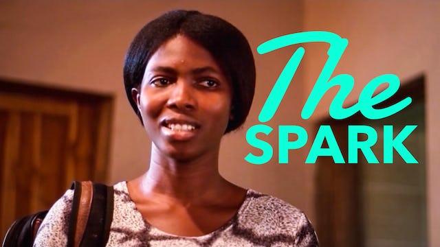 The Spark - Nollywood Movie