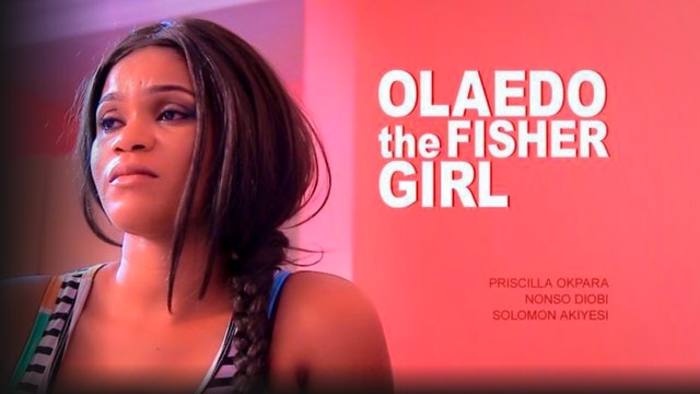 Olaedo The Fisher Girl - IronFlix   Nollywood Movies