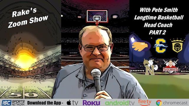 Rake's Zoom Show: Pete Smith Part 2
