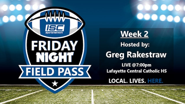 2018 FB Week 2 Friday Night Field Pass Pregame Show