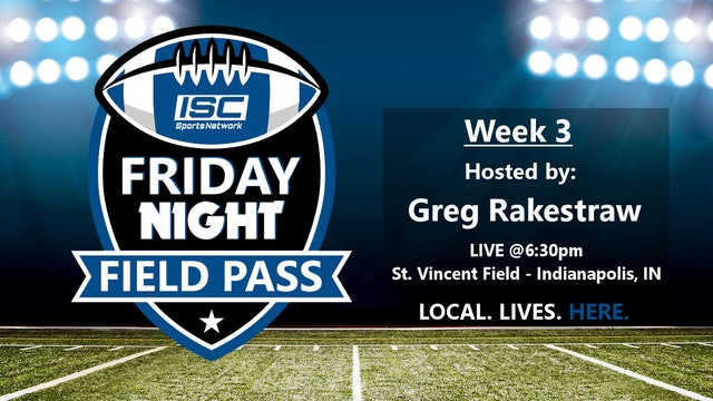 2018 FB Week 3 Friday Night Field Pass Pregame Show