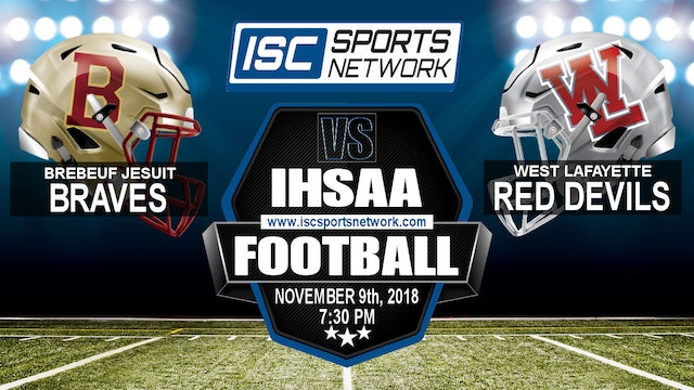 2018 IHSAA FB Brebeuf at West Lafayette