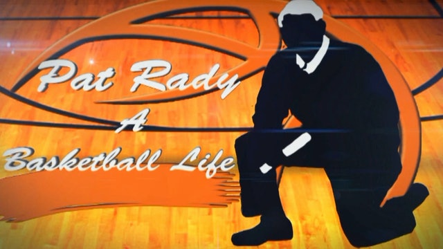 Pat Rady A Basketball Life
