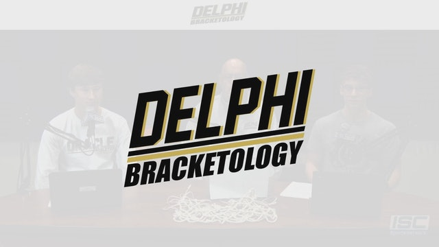 "Delphi Bracketology ""The Bracket Report"" S1:E5"