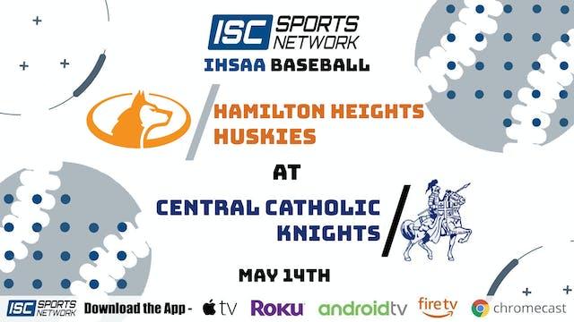 2021 BSB Hamilton Heights at Cent Catholic 5/14/21