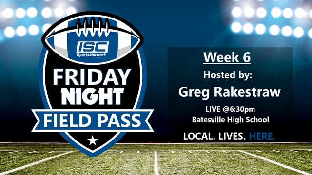 2018 FB Week 6 Friday Night Field Pass Pregame Show