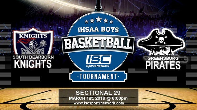 2019 IHSAA BBB South Dearborn vs Greensburg