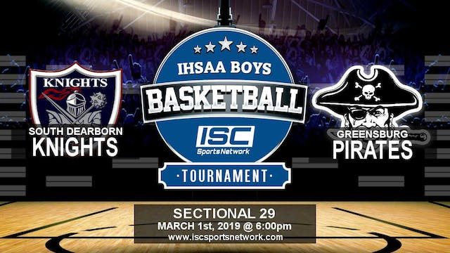 2019 IHSAA BBB South Dearborn vs Gree...