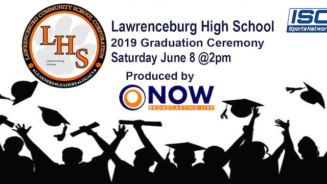 Lawrenceburg 2019 Graduation Ceremony