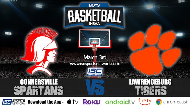 2020 IHSAA BBB Connersville vs Lawrenceburg