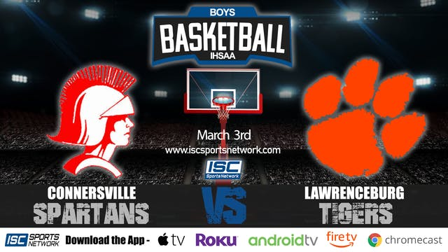 2020 IHSAA BBB Connersville vs Lawren...