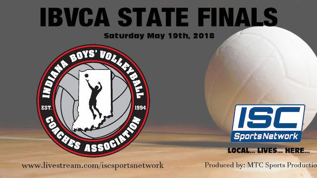 2018 IBVCA Boys Volleyball State Finals