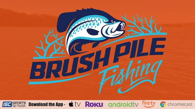 Brush Pile Fishing S4:E10