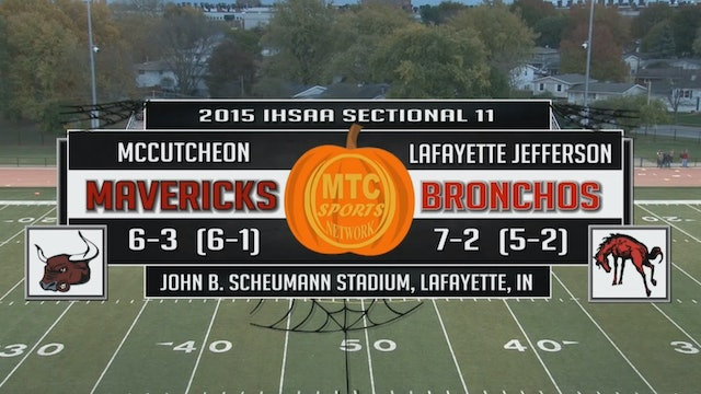 2015 IHSAA FB McCutcheon at Lafayette Jeff Sectionals