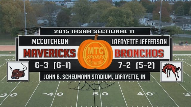 2015 IHSAA FB McCutcheon at Lafayette...
