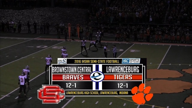 2016 IHSAA FB Brownstown Central at Lawrenceburg