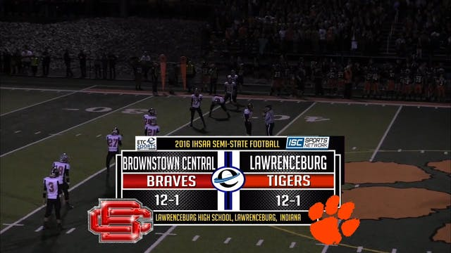 2016 IHSAA FB Brownstown Central at L...