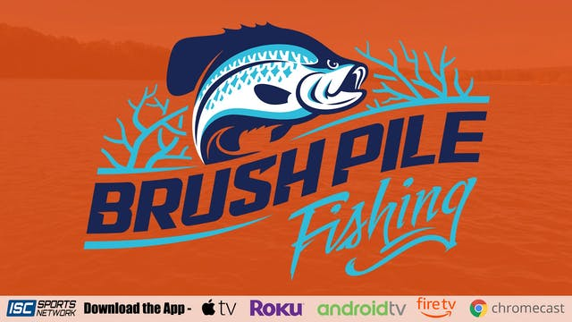 Brush Pile Fishing S7:E9
