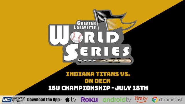 2021 GLWS BSB 16U Indy Titans - Wehner vs On Deck 7/18