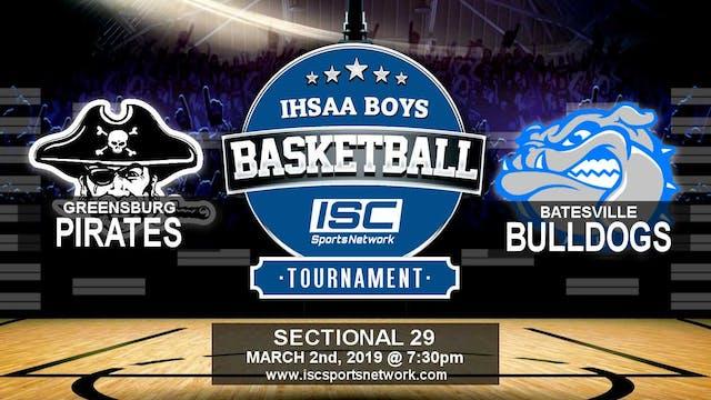 2019 IHSAA BBB Greensburg vs Batesville