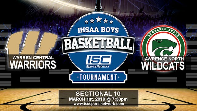 2019 IHSAA BBB Warren Central vs Lawr...