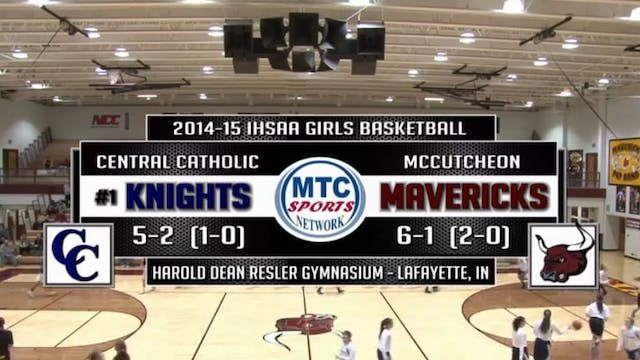 2014 GBB Central Catholic at McCutcheon