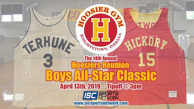 2019 Boys Hoosiers Reunion All-Star C...