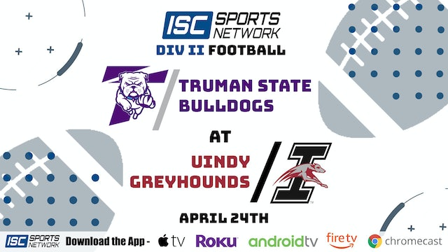 2021 CFB Truman State at UIndy 4/24