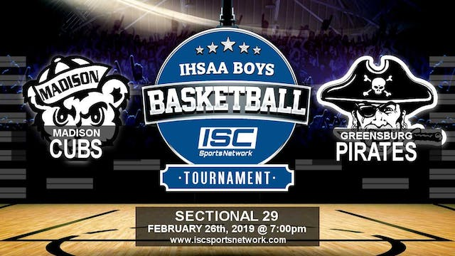 2019 IHSAA BBB Madison vs Greensburg