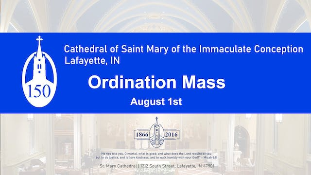 2020 Ordination Mass from St. Mary's ...