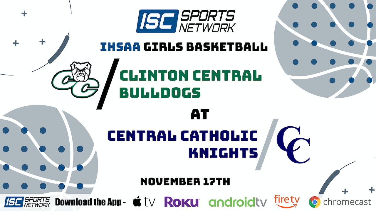 2020 Clinton Central at Central Catholic 11/17/20