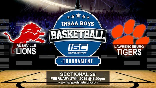 2019 IHSAA BBB Rushville vs Lawrenceburg