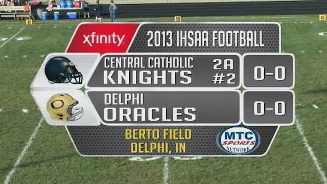 2013 FB Central Catholic at Delphi