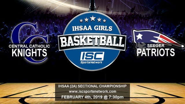 2019 IHSAA GBB Central Catholic vs Seeger