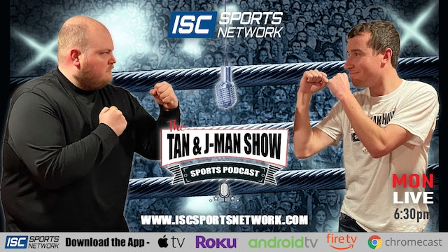 The Tan and JMan Show: Episode 191
