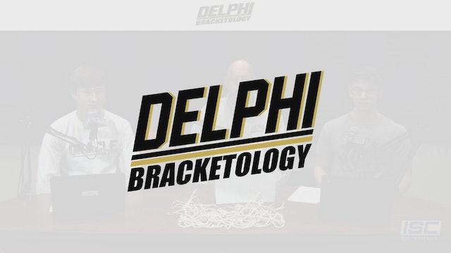 "Delphi Bracketology ""The Bracket Report"" S1:E1"