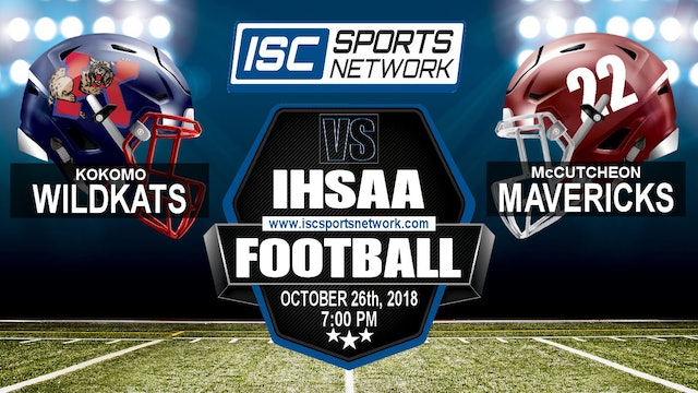 2018 IHSAA FB Kokomo at McCutcheon