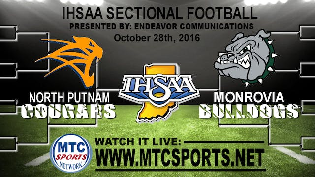 2016 IHSAA FB North Putnam vs Monrovia